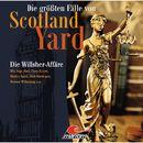 Folge 25: Die Willsher-Affäre/Die größten Fälle von Scotland Yard