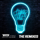Lights Out (Too Drunk) [feat. Hayley] [The Remixes]/DJ Katch