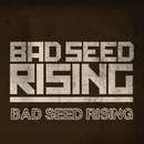 Fighting Gravity/Bad Seed Rising