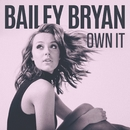 Own It/Bailey Bryan