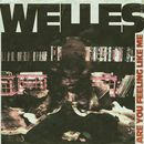 Are You Feeling Like Me/Welles