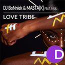 Love Tribe/DJ BoNniek / Masta[k]