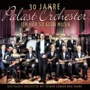 30 Jahre Palast Orchester - Ich hör so gern Musik/Palast Orchester / Max Raabe