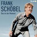 Das ist der Moment/Frank Schöbel