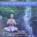 Spiritual Weight Loss/Glenn Harrold