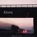 Gone/Aaron Espe