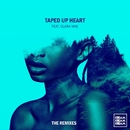 Taped Up Heart (feat. Clara Mae) [The Remixes]/KREAM