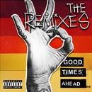 Good Times Ahead: The Remixes/GTA