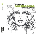 Sound Of Marianna Wroblewska (Polish Jazz)/Marianna Wroblewska