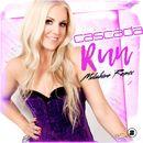 Run (Mulshine Remix)/Cascada