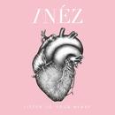 Listen To Your Heart/INÉZ