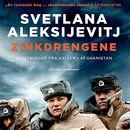 Zinkdrengene (uforkortet)/Svetlana Aleksijevitj