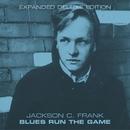 Blues Run the Game/Jackson C. Frank
