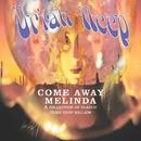 Come Away Melinda: The Ballads/Uriah Heep