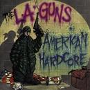 American Hardcore/L.A. Guns