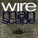 Manscape/Wire
