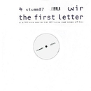 The First Letter/Wir