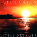 Little Dreamer/Peter Green