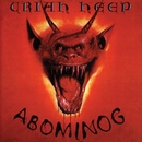 Abominog (Deluxe Edition)/Uriah Heep