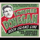 Rock Island Line - The Singles Anthology/Lonnie Donegan