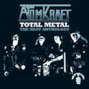 Total Metal - The Neat Anthology (Bonus Track Edition)/Atomkraft