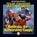 Folge 113: Mandraka, der Schwarzblut-Vampir/John Sinclair