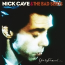 Your Funeral... My Trial (2009 Remastered Version)/Nick Cave & The Bad Seeds