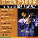 Pied Piper - The Best of Bob & Marcia/Bob & Marcia