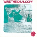 The Ideal Copy/Wire