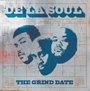 The Grind Date/De La Soul
