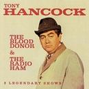The Blood Donor / The Radio Ham/Tony Hancock