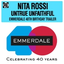 Untrue Unfaithful (That Was You) [Emmerdale 40th Birthday Trailer]/Nita Rossi