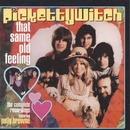 That Same Old Feeling - The Complete Recordings/Pickettywitch