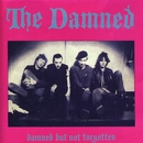 Damned But Not Forgotten/The Damned