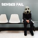 Life Is Not a Waiting Room/Senses Fail
