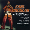 The Soul of the Kung Fu Fighter/Carl Douglas
