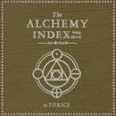 The Alchemy Index, Vol. 3 & 4: Air & Earth/Thrice