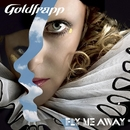 Fly Me Away (Remixes)/Goldfrapp
