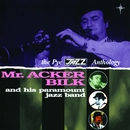 The Pye Jazz Anthology/Acker Bilk & His Paramount Jazz Band
