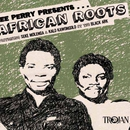 Lee Perry Presents... African Roots from the Black Ark/Seke Molenga & Kalo Kawongolo