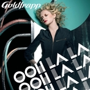 Ooh La La (When Andy Bell Met Manhattan Clique Remix)/Goldfrapp