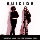The Second Album + The First Rehearsal Tapes/Suicide