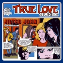 True Love Stories/Jilted John