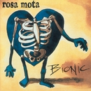 Bionic (Bonus Tracks Edition)/Rosa Mota