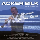 Stranger On the Shore: The Best of Acker Bilk/Acker Bilk