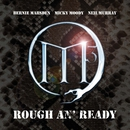 Rough an' Ready (Live)/M3