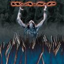 The Neon God, Pt. 2: The Demise/W.A.S.P.