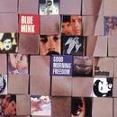 Good Morning Freedom: The Anthology/Blue Mink