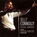 Classic Connolly/Billy Connolly