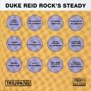 Duke Reid Rocks Steady/Duke Reid